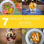 7 Healthy Breakfasts