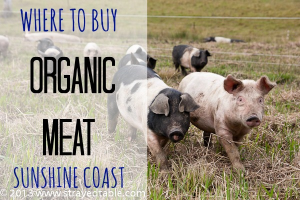 WHERE TO BUY ORGANIC MEAT | SUNSHINE COAST