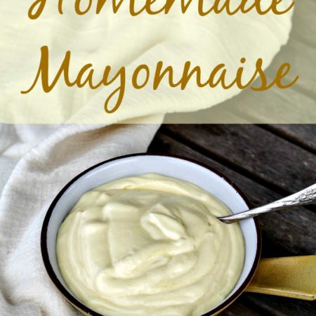 how to make your own mayonnaise recipe