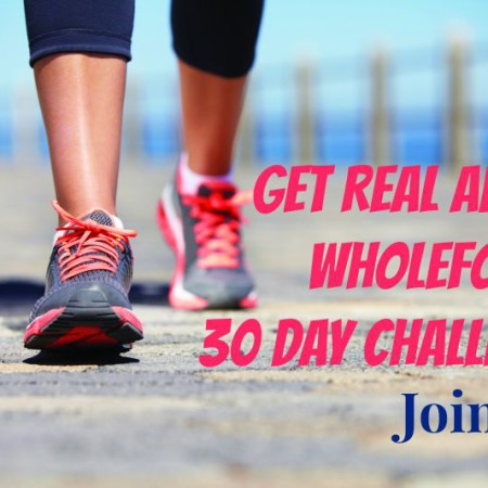 30 Day Challenge | Get REAL about Wholefoods